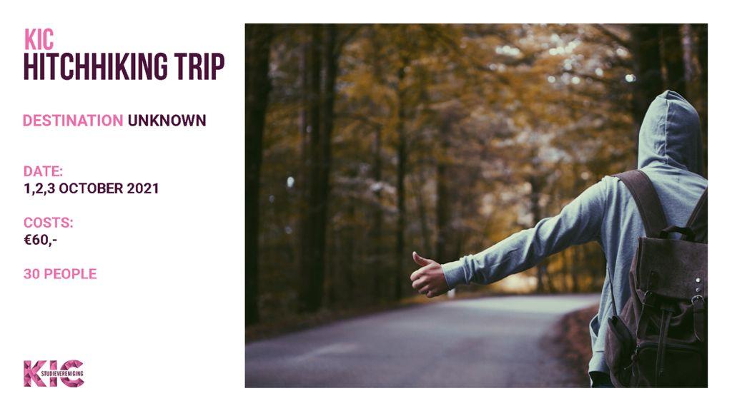 KIC presents: hitchhiking trip