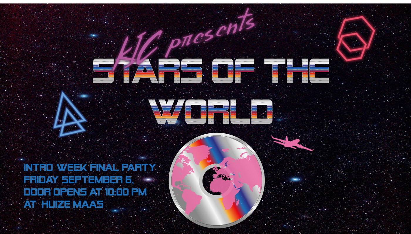 KIC: End party introduction week - Stars of the World